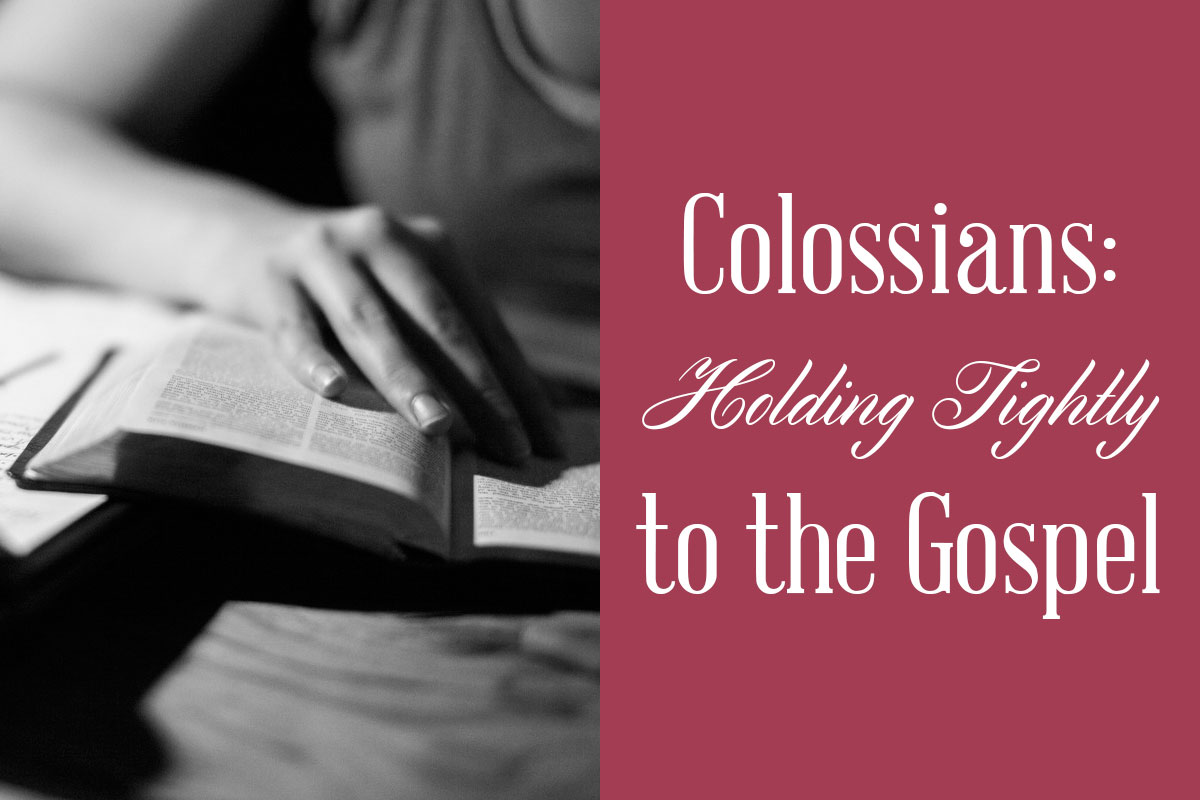 gospel, colossians, emily jensen